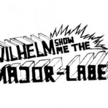 Wilhelm Show Me The Major Label Logo