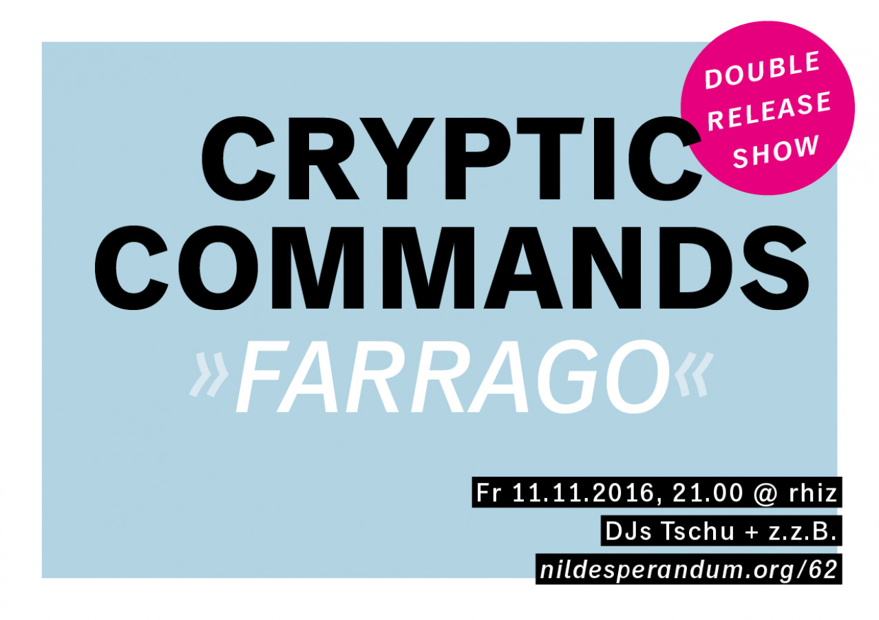 nil desperandum 62 – cryptic commands